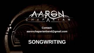 Songwriting Example 4 (Technical/Groove) - Written by Aaron Chaparian