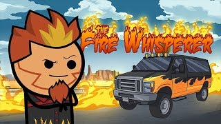 The Fire Whisperer - Cyanide & Happiness Shorts
