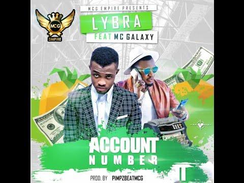 Lybra - Account Number ft Mc Galaxy