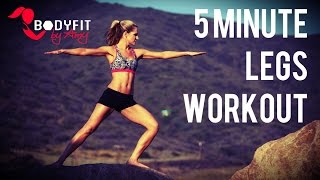 5 Minute Leg and Butt Workout by BodyFit By Amy