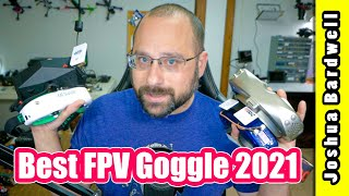 Best FPV Goggle Buyer's Guide 2021