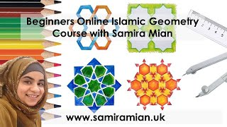 Beginners Online Islamic Geometry Course With Samira Mian