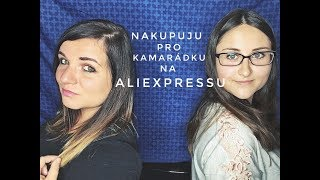 Aliexpress Haul - nakupuju kamarádce věci z Aliexpressu l září 2018