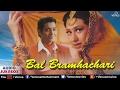 Bal Bramhachari - Full Hindi Songs | Karishma Kapoor, Puru Rajkumar | Audio Jukebox - Romantic Hits