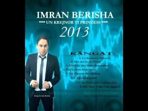 Imran Berisha - Un Krejnor ti Prinzess