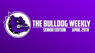 The Bulldog Weekly | April 29th, 2019