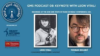 GMS Podcast 08: Keynote with Leon Vital
