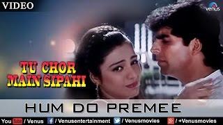 Hum Do Premee (Tu Chor Main Sipahi) - YouTube