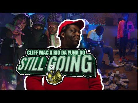 Rio Da Yung Og & Cliff Mac – Still Going – Dir By @Ayeyonino