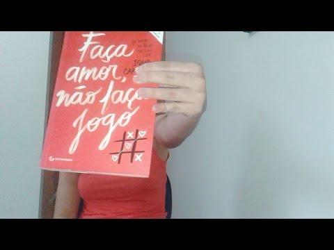Resenha e Análise do livro Faça amor, não faça jogo (Ique Carvalho)