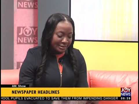 Ghana, Burkina Faso Discuss Solutions - AM Show Headlines on JoyNews (19-9-18)