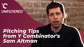 youtube video thumbnail - Pitching Tips from Y Combinator's Sam Altman | Unfiltered Powered by Crimson