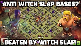 Clash of Clans: ANTI WITCH SLAP BASES? BEATEN BY WITCH SLAP? 4 WITCH SLAP ATTACK REPLAYS!