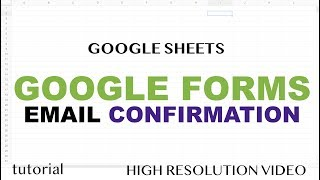 Google Forms - Email Notification Script - Send Confirmation Emails to Users