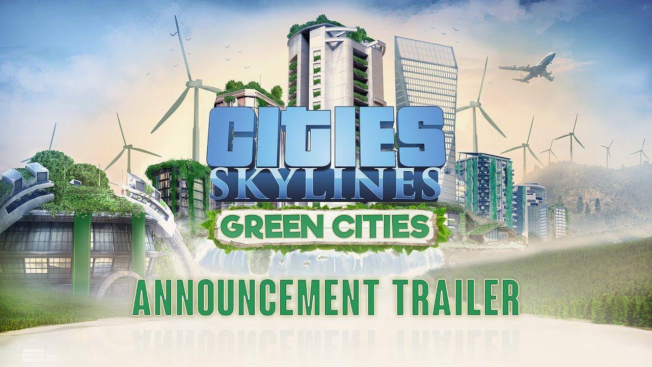 Trailer di Cities: Skyline - Green Cities