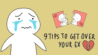 9 Tips to Get Over Your Ex