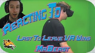 Reacting to MrBeast Last To Leave VR Wins $20,000