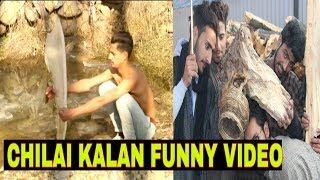 Chilai Kalan funny video by-kashmiri rounders