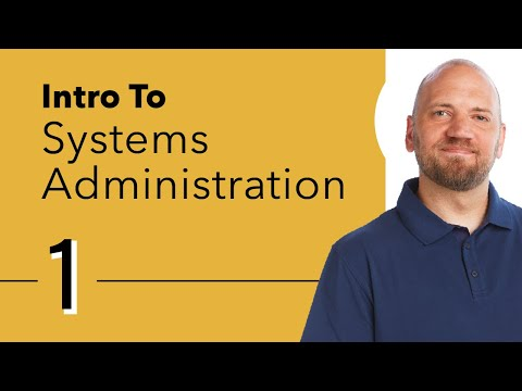 Introduction to Systems Administration - YouTube