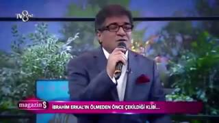 İbrahim Erkal son video