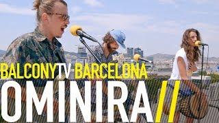 OMINIRA - OMINIRA'S CHANT (BalconyTV)