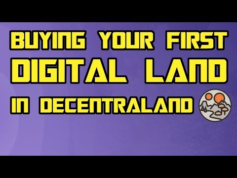 Buying Your First Digital Land in Decentraland - What's a Good Price to Pay?