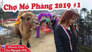 Khám phá chợ biên giới Việt Nam - TQ | Chợ MỎ PHÀNG 2019 #1