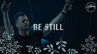 "Video thumbnail of ""Be Still - Hillsong Worship"""