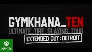 Ken Block's GYMKHANA TEN: Extended Cut; DETROIT | Forza