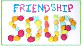 Video Lesson - Friendship Soup Recipe: A NED Short