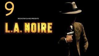 Прохождение L.A. Noire - Дело #9 Часть 1