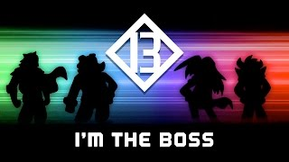 Big Bad Bosses [B3] - I'm The Boss OFFICIAL MUSIC VIDEO