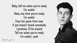 When You're Ready - Shawn Mendes  S