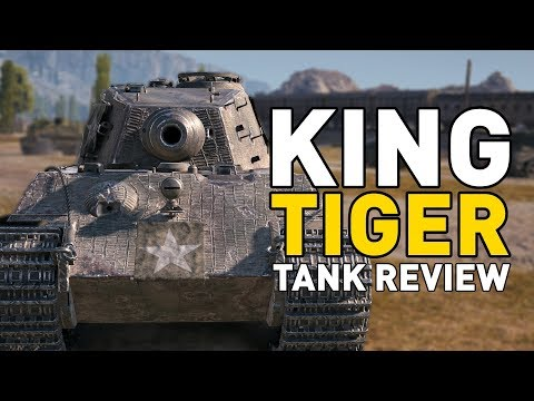 World of Tanks || King Tiger - Tank Review