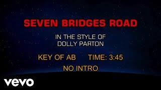 Dolly Parton - Seven Bridges Road (Karaoke)
