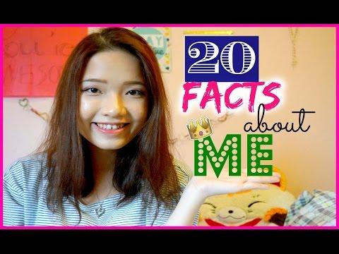 20 Facts About Me | 20 Sự thật về mình