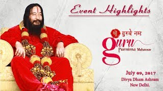 Guru Purnima Celebrations 2017 Laden with the Colours of Guru-Bhakti  | Divya Dham Ashram | DJJS