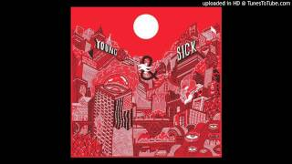 Young & Sick - Counting Raindrops