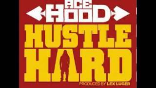 Ace Hood ♬ Hustle Hard (Clean Version)