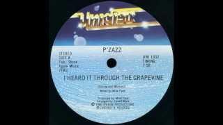 P´ZAZZ  -   I HEARD IT THROUGH THE GRAPEVINE   -    1980