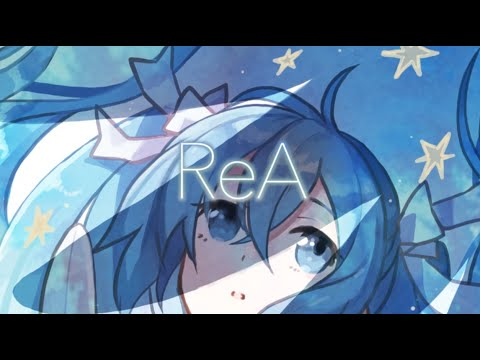 ReA ft. Hatsune Miku