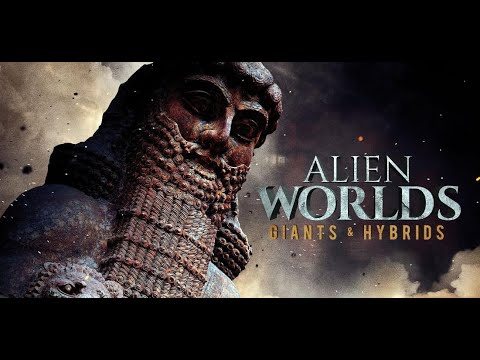 Alien Worlds: Hybrids and Giants - Official Trailer - The Nephilim of the Bible Were REAL!
