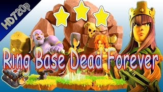 COC 3 star th11 RIng base will Be Dead Forever with This styles, Impossibles Monster Attacker