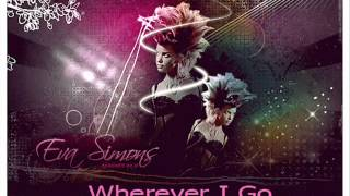 Eva Simons - Wherever I Go (Audio)