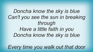 Alicia Keys - Doncha Know (The Sky Is Blue) Lyrics