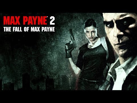 Прохождение Max Payne 2: The Fall of Max Payne. Часть 1
