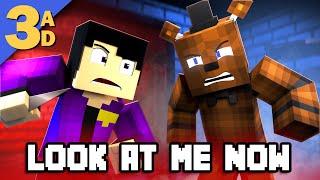 """""""LOOK AT ME NOW - REMASTERED"""" FNAF Minecraft Music Video   3A Display"""