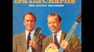 Ira And Charlie [1958] - The Louvin Brothers