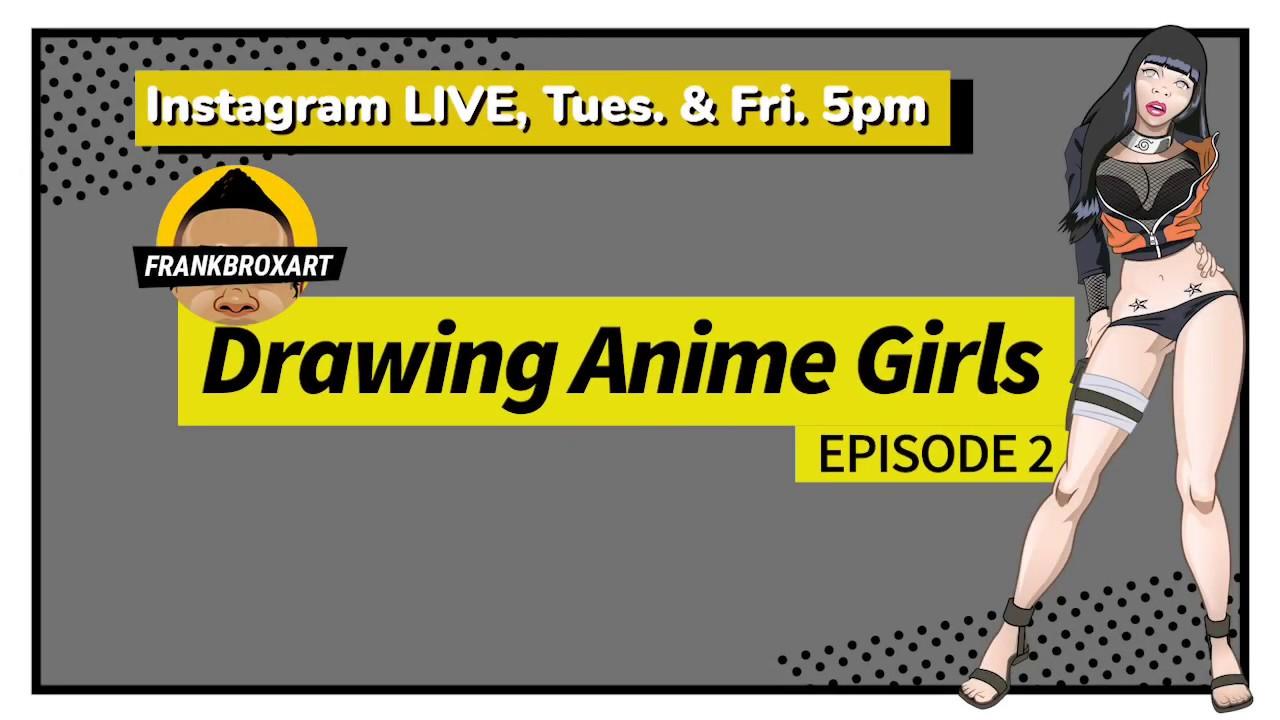 Drawing Anime Girls Ep 2