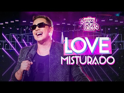 Love Misturado